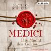 Matteo Strukul: Medici. Die Macht des Geldes