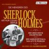 Arthur Conan Doyle: Die Memoiren des Sherlock Holmes: Der griechische Dolmetscher, Der Flottenvertrag & Das letzte Problem